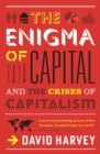 The Enigma of Capital : And the Crises of Capitalism - eBook