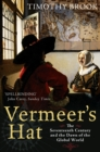 Vermeer's Hat : The seventeenth century and the dawn of the global world - eBook