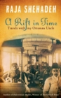 A Rift in Time : Travels with my Ottoman Uncle - eBook