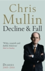 Decline & Fall : Diaries 2005-2010 - eBook