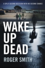 Wake Up Dead - eBook
