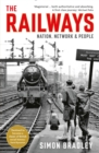 The Railways : Nation, Network and People - eBook