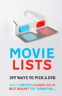 Movie Lists : 397 Ways to Pick a DVD - eBook