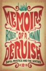Memoirs of a Dervish : Sufis, Mystics and the Sixties - eBook