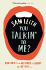 You Talkin' To Me? : Rhetoric from Aristotle to Obama - eBook