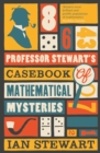 Professor Stewart's Casebook of Mathematical Mysteries - eBook