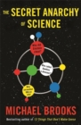 Free Radicals : The Secret Anarchy of Science - eBook