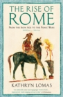 The Rise of Rome : From the Iron Age to the Punic Wars (1000 BC - 264 BC) - eBook