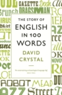 The Story of English in 100 Words - eBook