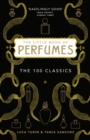 The Little Book of Perfumes : The 100 classics - eBook