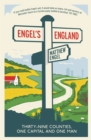 Engel's England : Thirty-nine counties, one capital and one man - eBook