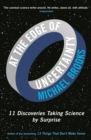At the Edge of Uncertainty : 11 Discoveries Taking Science by Surprise - eBook