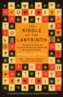 Riddle of the Labyrinth : The Quest to Crack an Ancient Code and the Uncovering of a Lost Civilisation - eBook