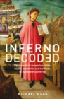 Inferno Decoded : The essential companion to the myths, mysteries and locations of Dan Brown's Inferno - eBook