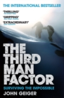 The Third Man Factor : Surviving the Impossible - Book