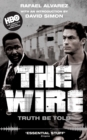 The Wire : Truth Be Told - Book