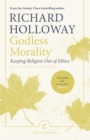 Godless Morality : Keeping Religion Out Of Ethics - eBook