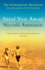 Steal You Away - eBook