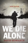 We Die Alone - Book