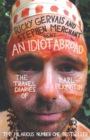 An Idiot Abroad : The Travel Diaries of Karl Pilkington - Book