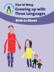 Growing up with Three Languages : Birth to Eleven - Book