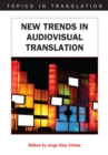 New Trends in Audiovisual Translation - eBook