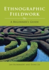 Ethnographic Fieldwork : A Beginner's Guide - eBook