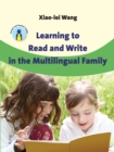 Learning to Read and Write in the Multilingual Family - Book