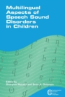 Multilingual Aspects of Speech Sound Disorders in Children - Book