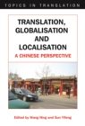 Translation, Globalisation and Localisation : A Chinese Perspective - eBook