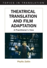 Theatrical Translation and Film Adaptation : A Practitioner's View - eBook