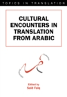 Cultural Encounters in Translation from Arabic - eBook