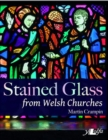 Stained Glass from Welsh Churches - Book