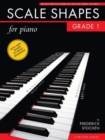 Frederick Stocken : Scale Shapes For Piano - Grade 1 (Revised Edition) - Book