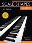 Frederick Stocken : Scale Shapes For Piano - Grade 3 (Revised Edition) - Book