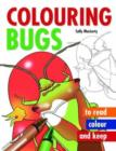Colouring Bugs - Book