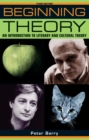 Beginning theory : An introduction to literary and cultural theory - eBook