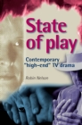 State of play : Contemporary 'high-end' TV drama - eBook