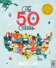 The 50 States : Explore the U.S.A. with 50 fact-filled maps! - Book