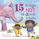 15 Things Not to Do with a Baby - Book