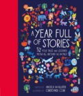 A Year Full of Stories : 52 folk tales and legends from around the world - Book
