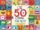 The 50 States: Fun Facts : Celebrate the people, places and food of the U.S.A! - Book