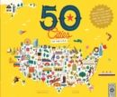 50 Cities of the U.S.A. : Explore America's Cities with 50 Fact-Filled Maps - Book