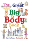 The Great Big Body Book - Book