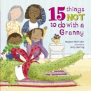 15 Things Not To Do With a Granny - Book