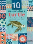 10 Reasons to Love a... Turtle - Book
