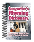 Songwriter's Rhyming Dictionary : Quick, Simple & Easy to Use; Rock, Pop, Folk & Hip Hop - Book