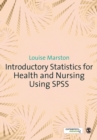 Introductory Statistics for Health and Nursing Using SPSS - Book