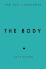 The Body : The Key Concepts - eBook