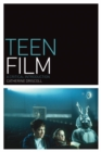 Teen Film : A Critical Introduction - eBook